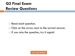 Q2 Final Exam  Review Questions