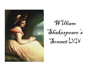 William Shakespeare's Sonnet  LXIV