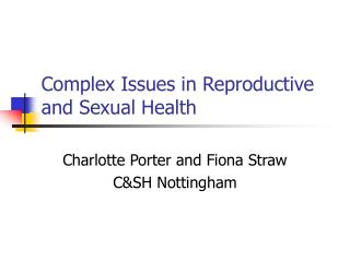 Complex Issues in Reproductive and Sexual Health
