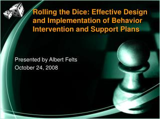 Rolling the Dice: Effective Design and Implementation of Behavior Intervention and Support Plans