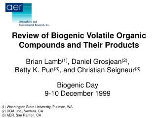 Review of Biogenic Volatile Organic Compounds and Their Products