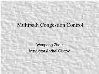 Multipath Congestion Control