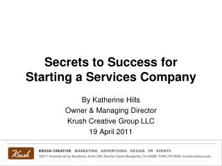 Secrets to Success for  Starting a Services Company