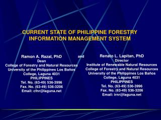 CURRENT STATE OF PHILIPPINE FORESTRY INFORMATION MANAGEMENT SYSTEM
