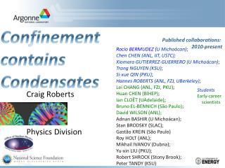 Craig Roberts Physics Division