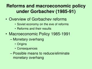 Reforms and macroeconomic policy under Gorbachev (1985-91)