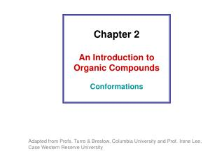 Chapter 2 An Introduction to Organic Compounds Conformations