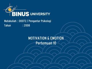 MOTIVATION & EMOTION Pertemuan 10