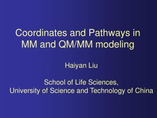 Coordinates and Pathways in MM and QM/MM modeling