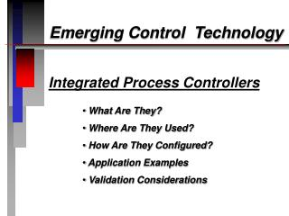 Integrated Process Controllers