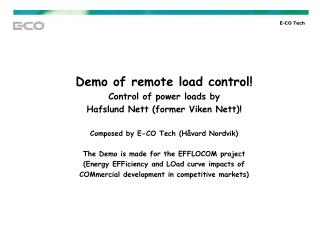 Demo of remote load control ! Control of power loads by  Hafslund Nett (former Viken Nett)! Composed by E-CO Tech (Håva
