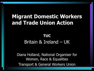 Migrant Domestic Workers and Trade Union Action