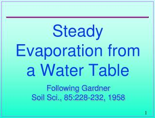 Steady Evaporation from a Water Table
