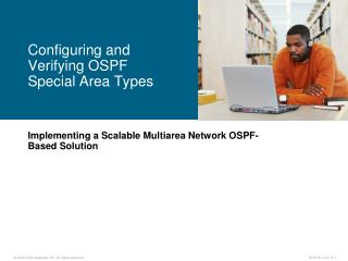 Implementing a Scalable Multiarea Network OSPF-Based Solution