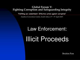 Law Enforcement: Illicit Proceeds