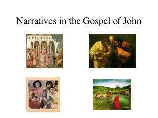Narratives in the Gospel of John
