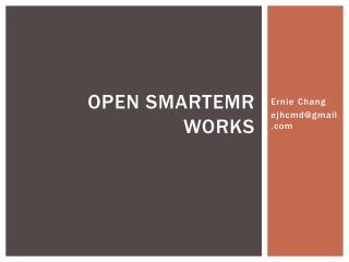 Open  SmartEMR  Works