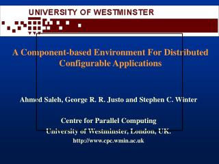 A Component-based Environment For Distributed Configurable Applications