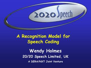 A Recognition Model for Speech Coding