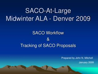 SACO-At-Large Midwinter ALA - Denver 2009