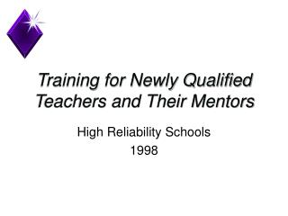 Training for Newly Qualified Teachers and Their Mentors