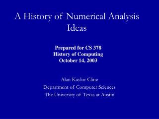A History of Numerical Analysis Ideas