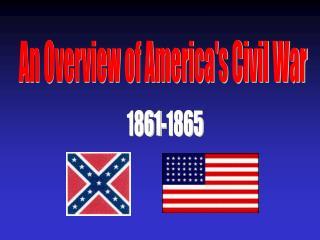 An Overview of America's Civil War