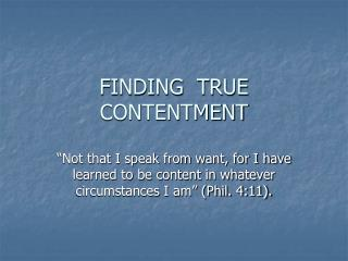FINDING  TRUE  CONTENTMENT