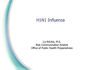 H1N1 Influenza Liz Ritchie