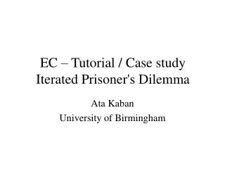 EC – Tutorial / Case study Iterated Prisoner's Dilemma