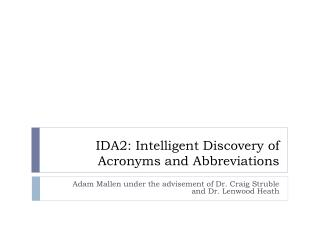 IDA2: Intelligent Discovery of Acronyms and Abbreviations