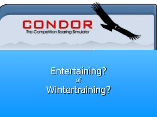 Entertaining? of Wintertraining?