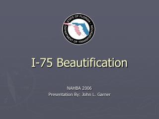 I-75 Beautification