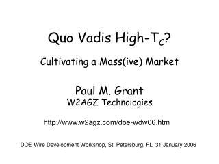 Quo Vadis High-T C ?
