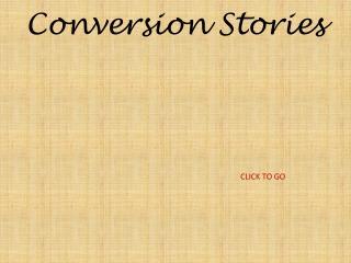 Conversion Stories