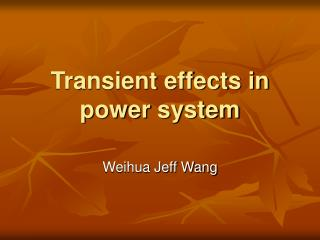 Transient effects in power system