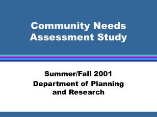 Community Needs Assessment Study