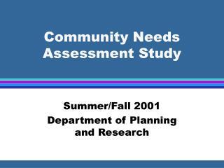 Community Needs Assessment Study