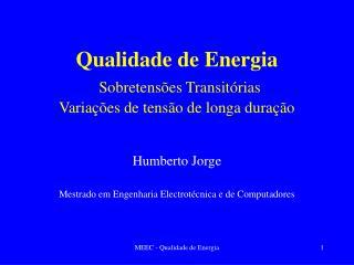 Qualidade de Energia  Sobretens es Transit rias Varia  es de tens o de longa dura  o