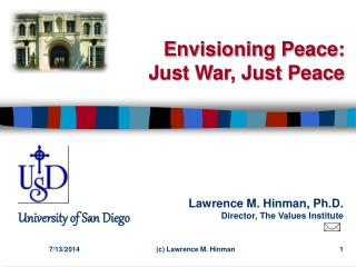 Envisioning Peace: Just War, Just Peace