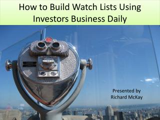 How to Build Watch Lists Using Investors Business Daily