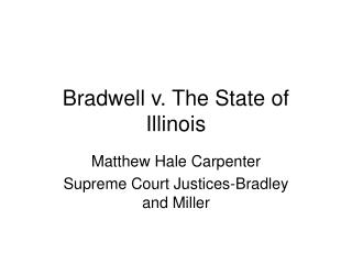 Bradwell v. The State of Illinois