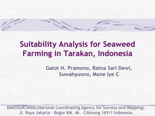 Suitability Analysis for Seaweed Farming in Tarakan, Indonesia