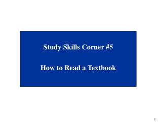 Study Skills Corner #5 How to Read a Textbook