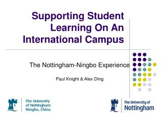 Supporting Student Learning On An International Campus