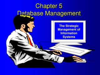 Chapter 5 Database Management