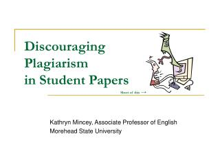 Discouraging Plagiarism in Student Papers          Short of this  →