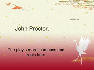 John Proctor.