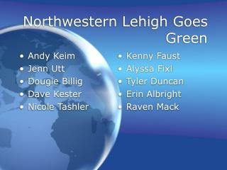 Northwestern Lehigh Goes Green