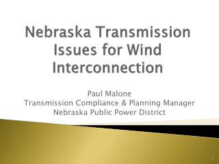Nebraska Transmission Issues for Wind Interconnection
